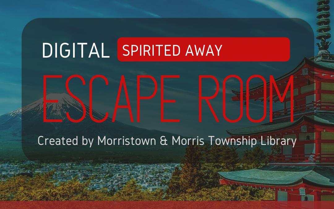 Digital Escape Room: Spirited Away